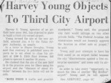 Harvey Young Objects To Third City Airport